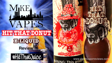 Mike Vapes Hit That Donut E-Liquid Review