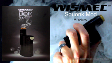 Wismec Luxotic DF Box Squonk Mod Review